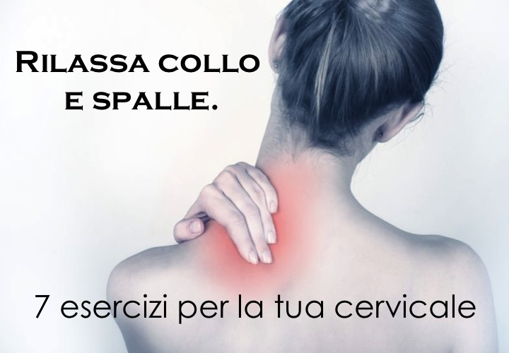 Esercizi per alleviare i doloricervicali